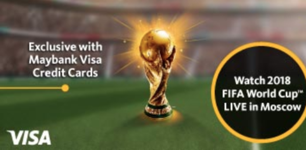 Maybank Watch 2018 FIFA World Cup™ LIVE in Moscow