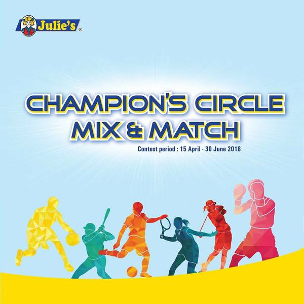 JULIE'S CHAMPION'S CIRCLE MIX & MATCH CAMPAIGN