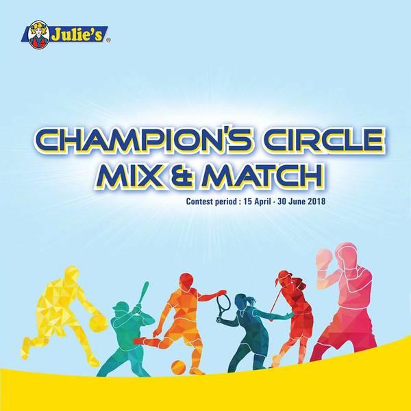JULIE'S CHAMPION'S CIRCLE MIX & MATCH CAMPAIGN