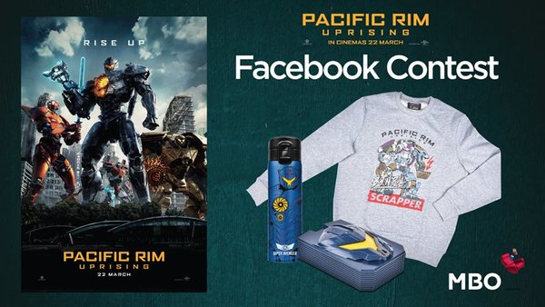 MBO Pacific Rim Uprising Facebook Contest