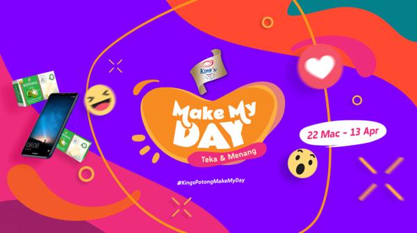 """Peraduan King's Potong """"Make My Day"""""""
