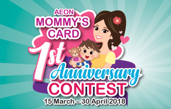 AEON Mommy's Card 1st Anniversary Contest